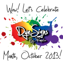Celebrate DyeSigns By Pamela, Inc. Month